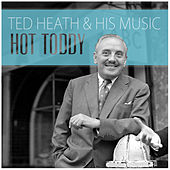 Hot Toddy de Ted Heath and His Music
