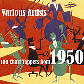 100 Chart Toppers from 1950 by Various Artists