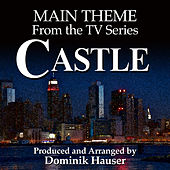 Castle: Main Title (From the Original Score to