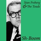 Sh-Boom by Stan Freberg