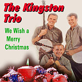 We Wish a Merry Christmas de The Kingston Trio