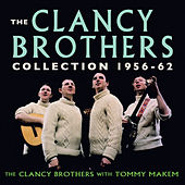 The Clancy Brothers Collection 1956-62 by Tommy Makem