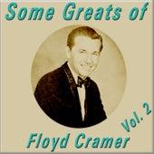 Some Greats of Floyd Cramer, Vol. 2 by Floyd Cramer
