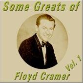 Some Greats of Floyd Cramer, Vol. 1 by Floyd Cramer