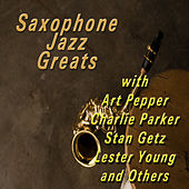 Saxophone Jazz Greats by Various Artists