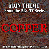 Copper: Main Title (From the Original Score to