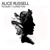 To Dust / I Loved You - EP de Alice Russell