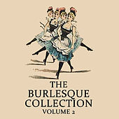 The Burlesque Collection, Vol. 2 by Various Artists