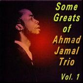 Some Greats of Ahmad Jamal Trio, Vol. 1 de Ahmad Jamal