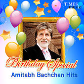 Birthday Special - Amitabh Bachchan Hits von Various Artists