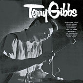Terry Gibbs (Remastered) by Terry Gibbs