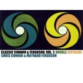Classic Connor & Ferguson, Vol. 1: Double Exposure de Maynard Ferguson
