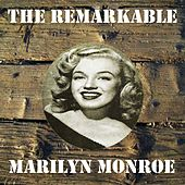The Remarkable Marilyn Monroe von Marilyn Monroe