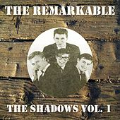 The Remarkable the Shadows Vol 1 von The Shadows