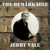 The Remarkable Jerry Vale de Jerry Vale