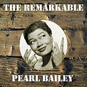The Remarkable Pearl Bailey de Pearl Bailey
