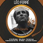 Paris canaille (Les éternels - Classic French Songs) de Leo Ferre