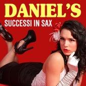 Daniel's - Successi in sax by Daniel