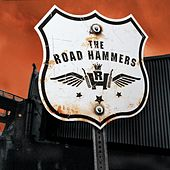 The Road Hammers by The Road Hammers