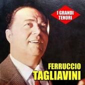 I grandi tenori - Ferruccio Tagliavini by Ferruccio Tagliavini