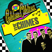 Golden Oldies by The Chimes