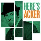 Here's Acker de Acker Bilk