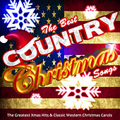 The Best Country Christmas Songs: The Greatest Xmas Hits & Classic Western Christmas Carols by Various Artists