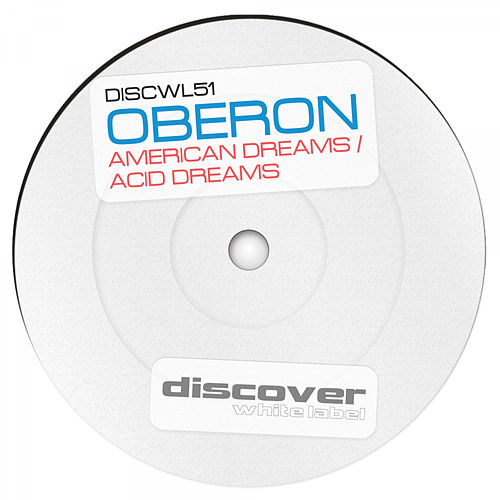 American Dreams / Acid Dreams by Oberon