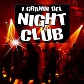 I grandi del night club by Various Artists