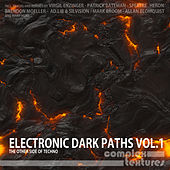 Electronic Dark Paths, Vol.1 (The Other Side of Techno) by Various Artists