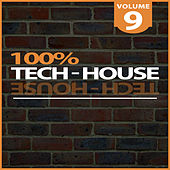 100% Tech-House, Vol. 9 de Various Artists