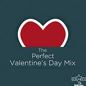 The Perfect Valentine's Day Mix de Various Artists