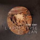 L'Apocalypse de Jean von Pierre Henry