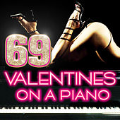 69 Valentines On a Piano de Various Artists
