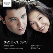 Stravinsky, Brahms & Piazzolla: Works for Piano-Four-Hands de Lucille Chung