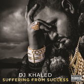 Suffering From Success van DJ Khaled