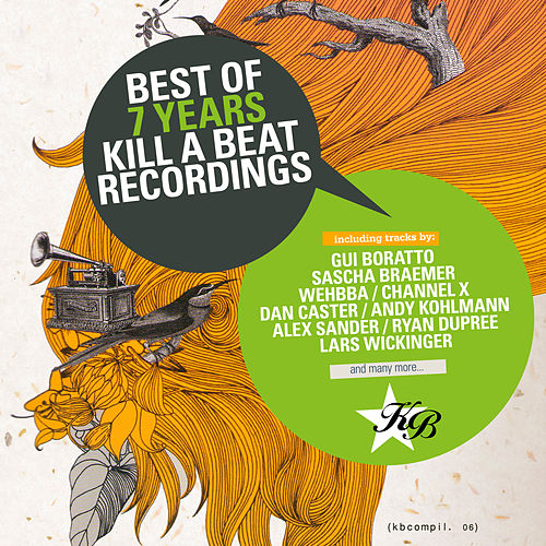 Best of 7 Years Kill a BeAt by Various Artists