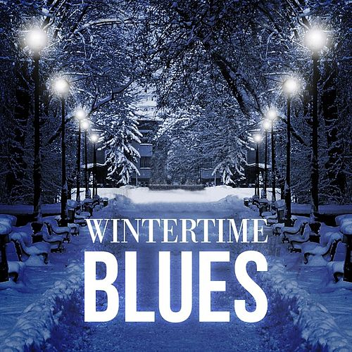 Wintertime Blues by Various Artists