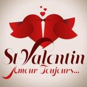 Saint-Valentin - amour toujours (Remastered) von Various Artists