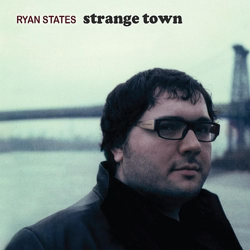 Strange Town by Ryan States