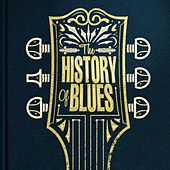 The History of Blues de Various Artists