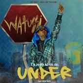 La Revelacion del Under - Back To The Underground de Watussi