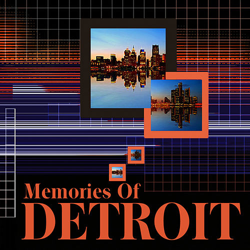 Memories Of Detroit by Various Artists
