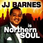 JJ Barnes is Northern Soul by J.J. Barnes