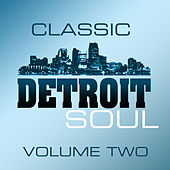 Classic Detroit Soul Volume 2 by Various Artists