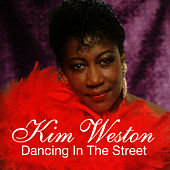 Dancing In The Street by Kim Weston