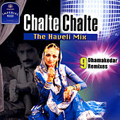 Chalte Chalte The Haveli Mix von Various Artists