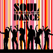 Restless Feet Of Soul Dance von Various Artists