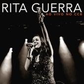 Ao Vivo No C C B de Rita Guerra