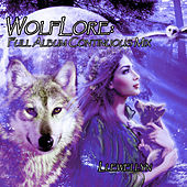 Wolflore: Full Album Continuous Mix by Llewellyn